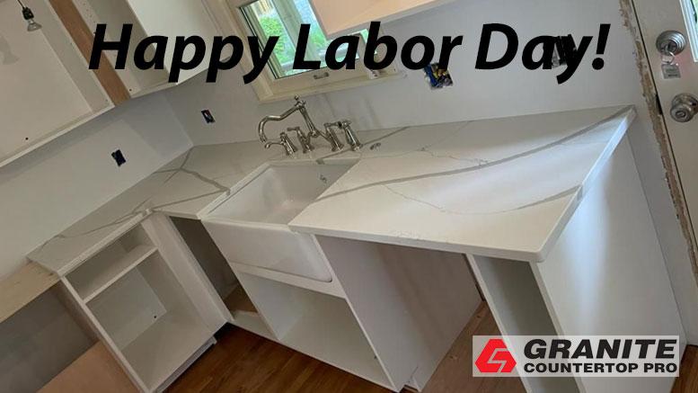 Happy Labor Day! – Granite Countertop Pro